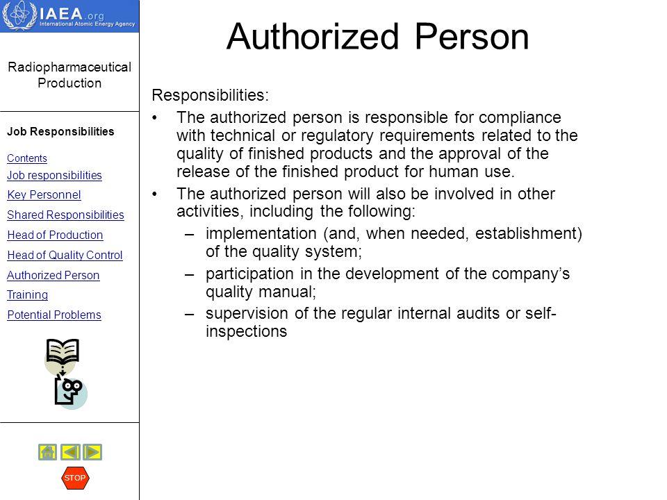 Authorized Person Responsibilities: