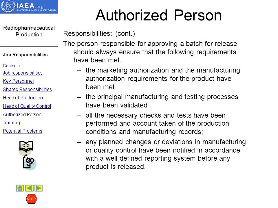 Authorized Person Responsibilities: (cont.)