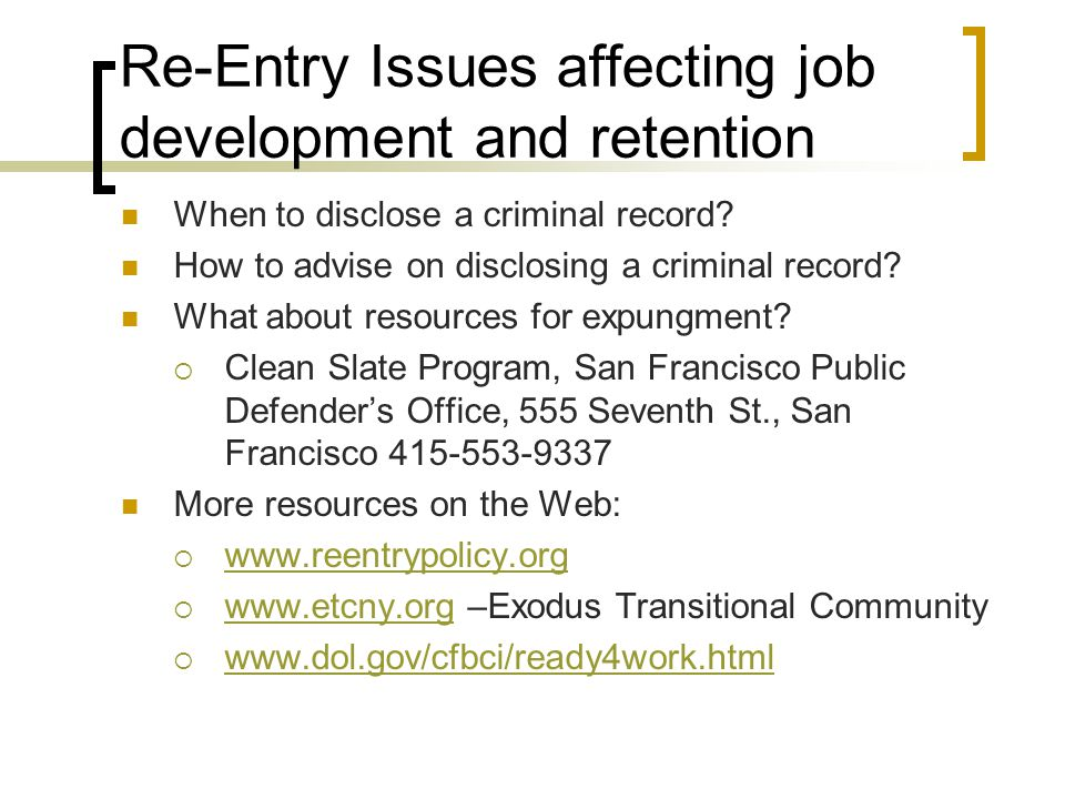 Re-Entry Issues affecting job development and retention
