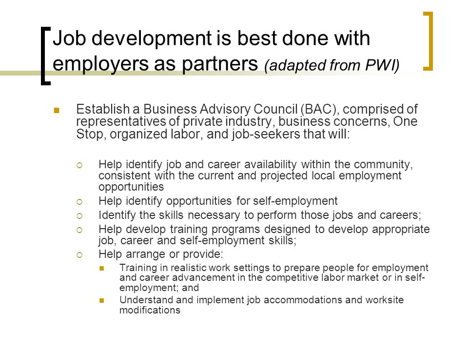 Job development is best done with employers as partners (adapted from PWI)