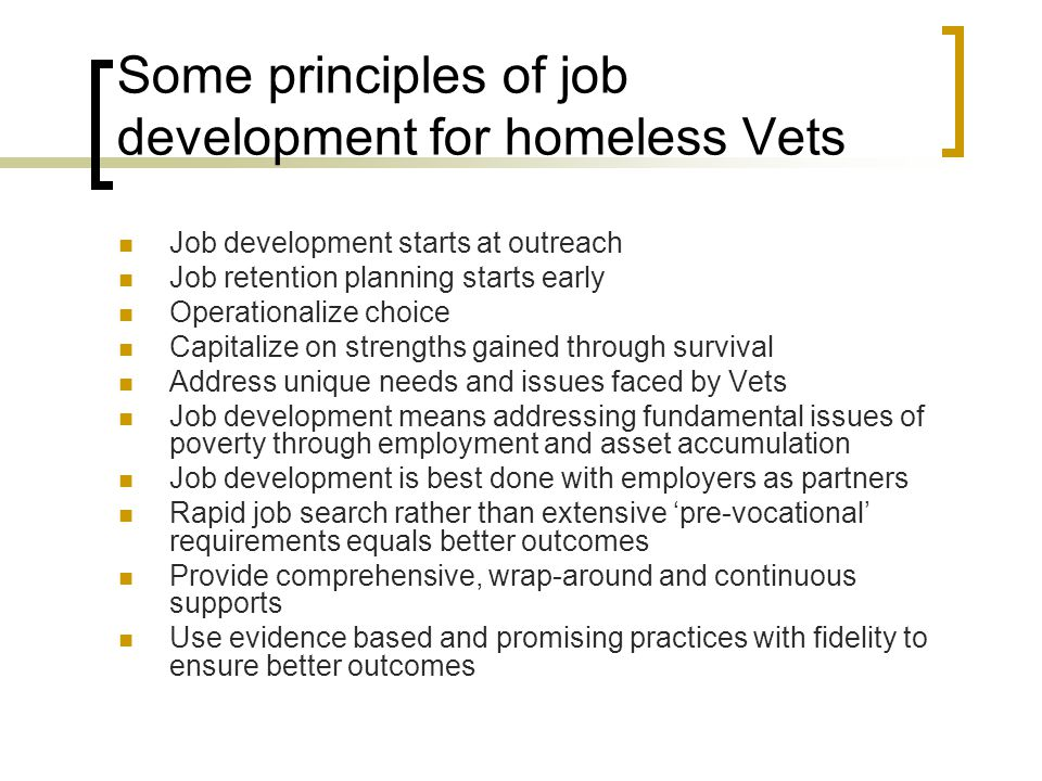 Some principles of job development for homeless Vets