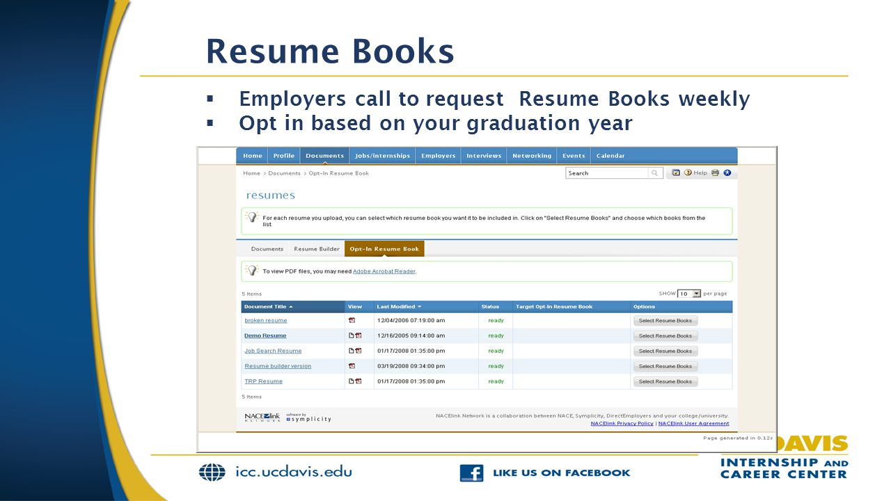 Resume Books Employers call to request Resume Books weekly