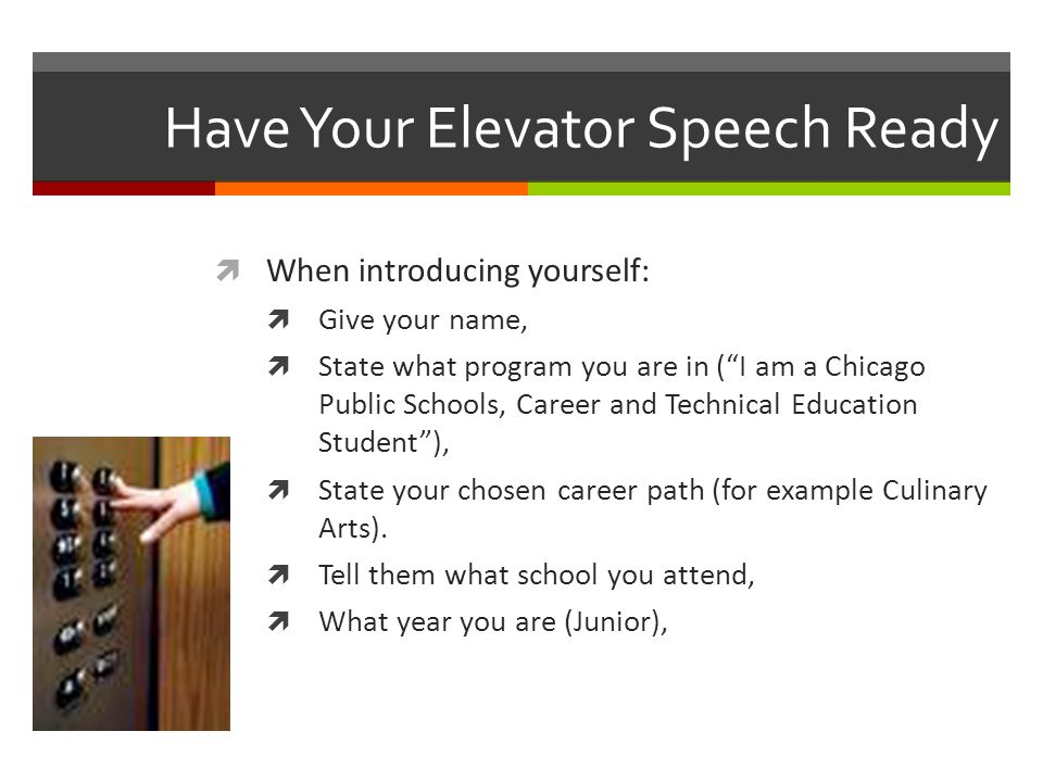Have Your Elevator Speech Ready