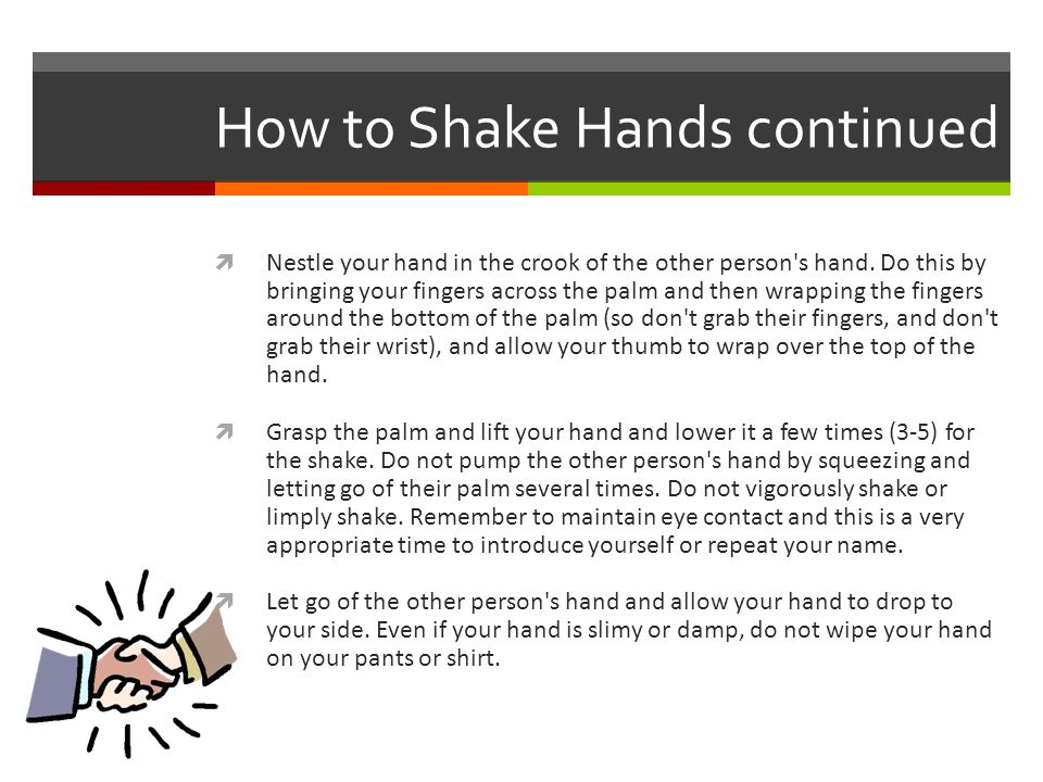 How to Shake Hands continued