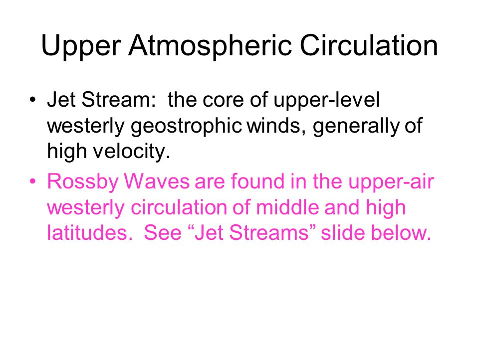 Upper Atmospheric Circulation