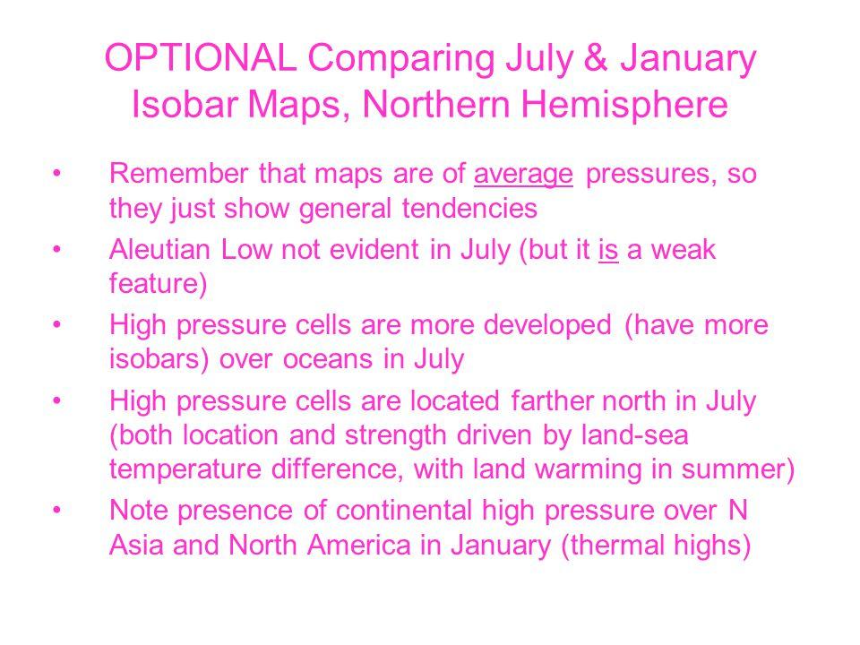OPTIONAL Comparing July & January Isobar Maps, Northern Hemisphere