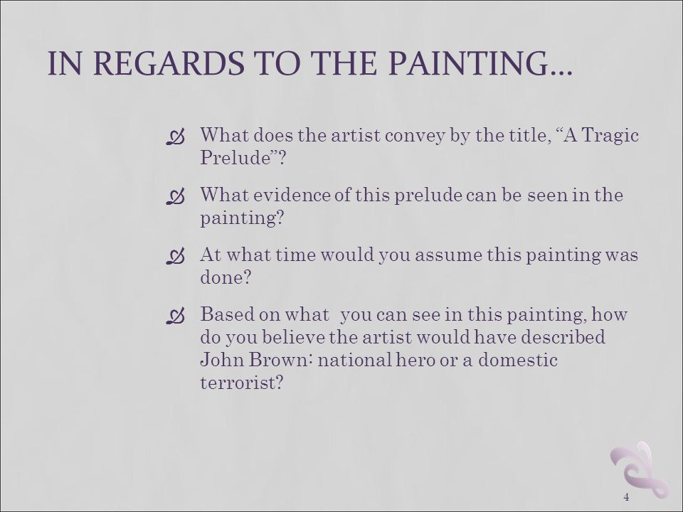 IN REGARDS TO THE PAINTING…