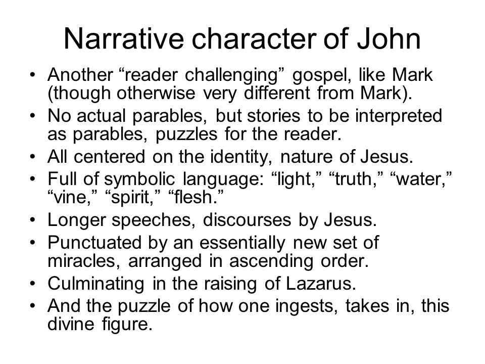 Narrative character of John