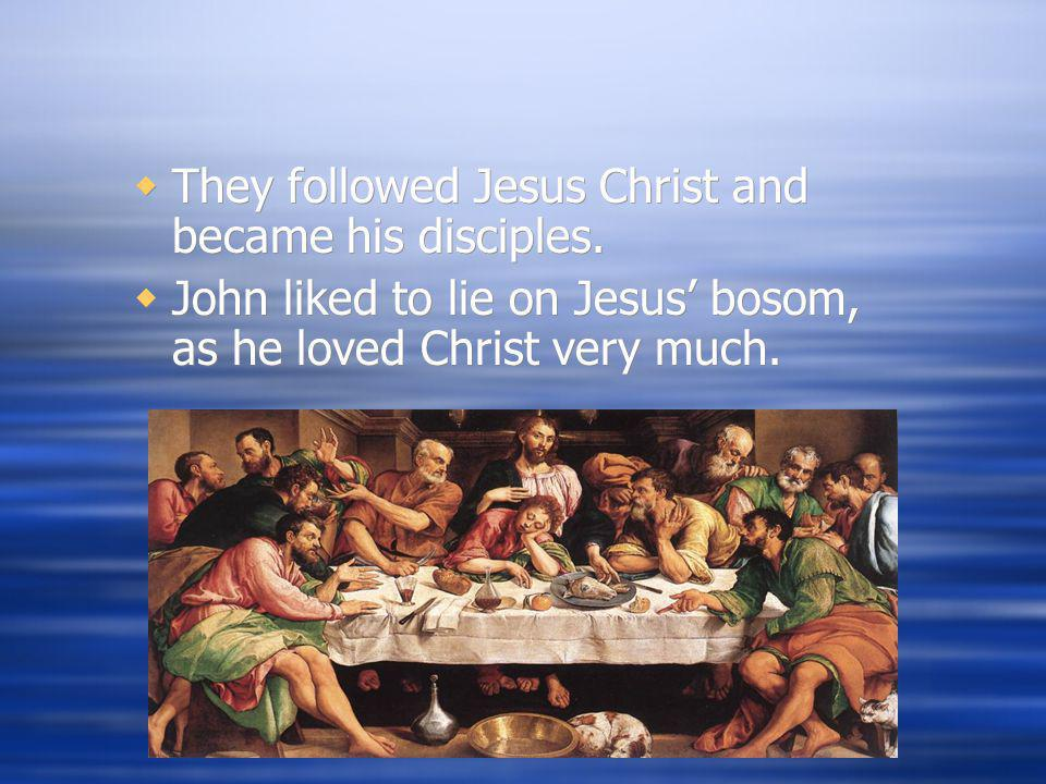 They followed Jesus Christ and became his disciples.