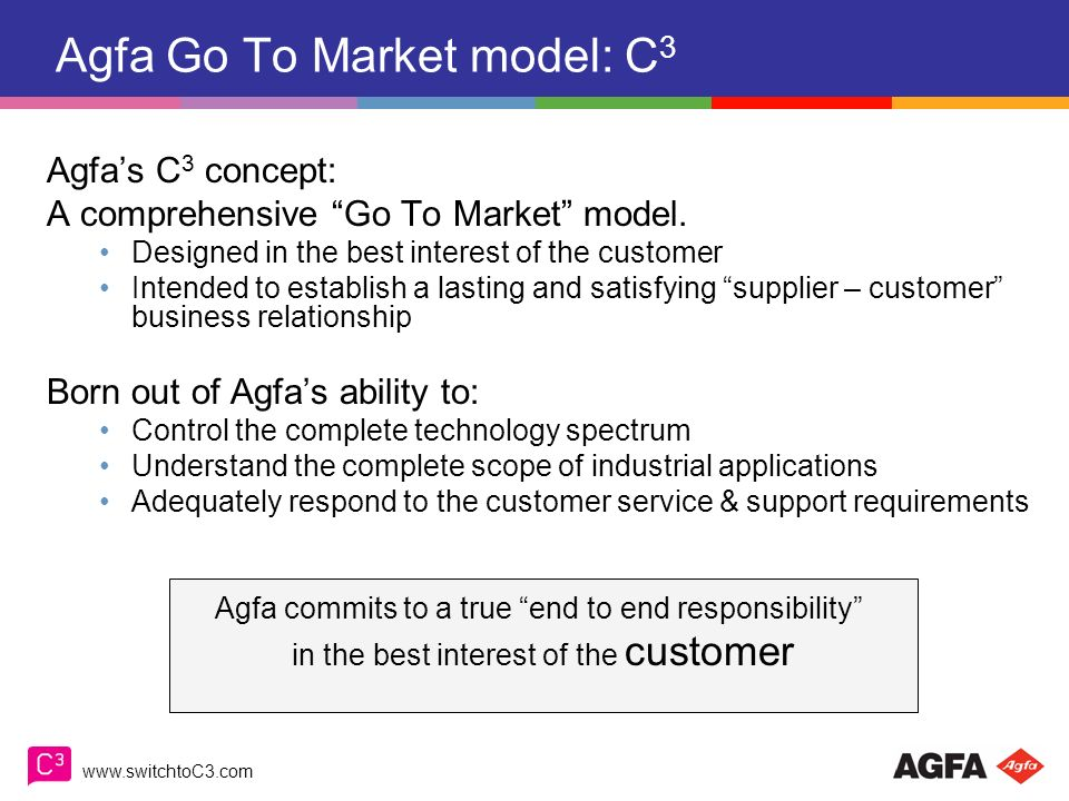 Agfa Go To Market model: C3