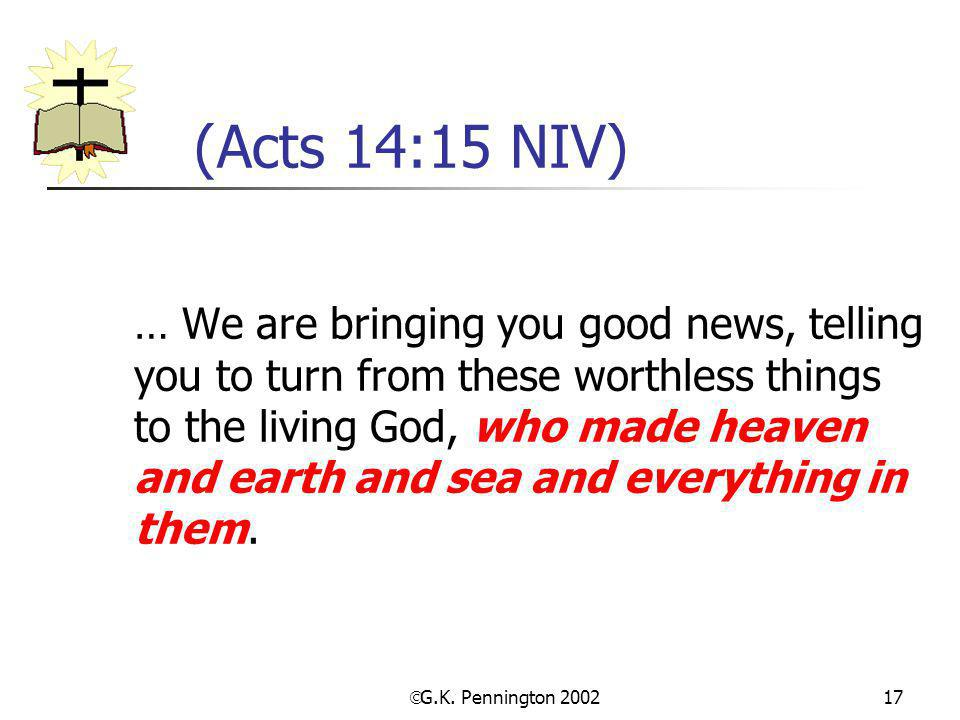 (Acts 14:15 NIV)