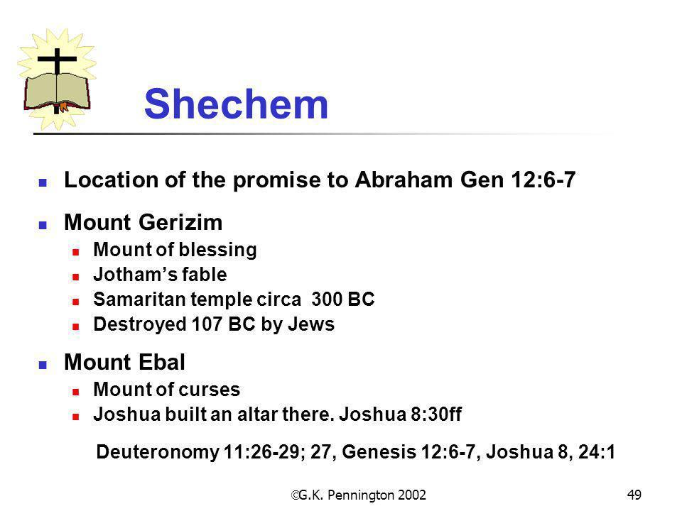 Deuteronomy 11:26-29; 27, Genesis 12:6-7, Joshua 8, 24:1