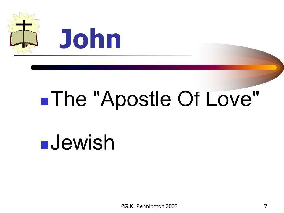John The Apostle Of Love Jewish G.K. Pennington 2002