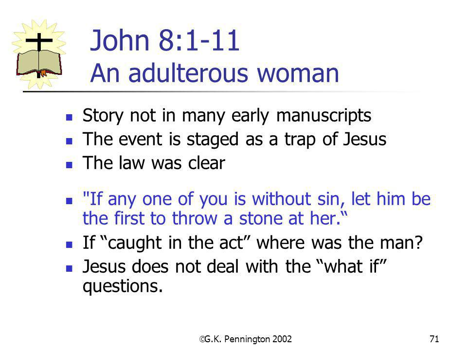 John 8:1-11 An adulterous woman