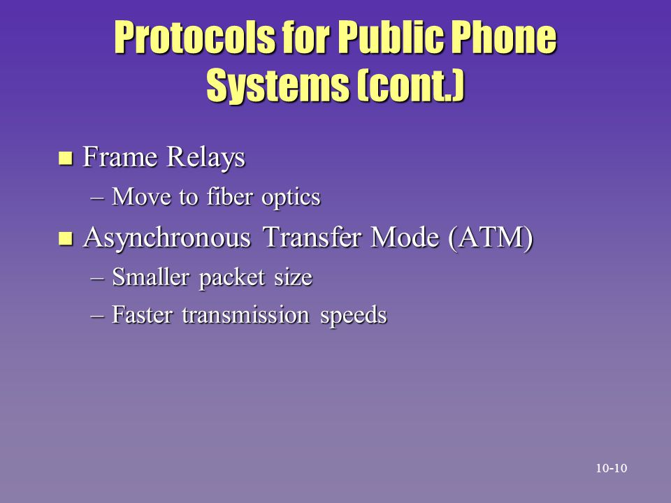 Protocols for Public Phone Systems (cont.)