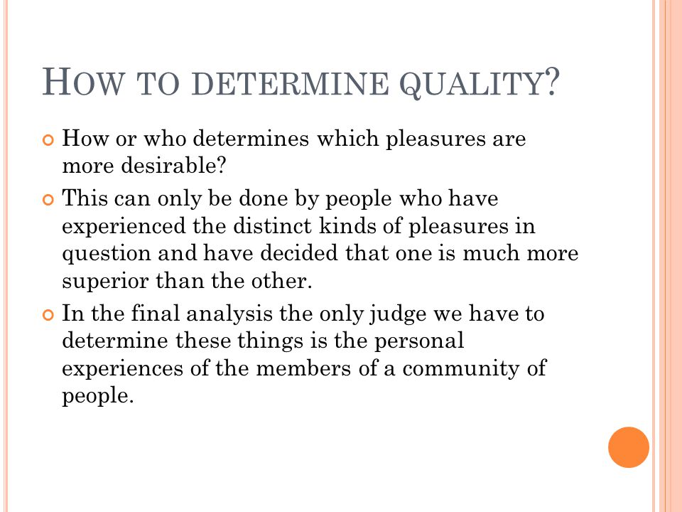 How to determine quality