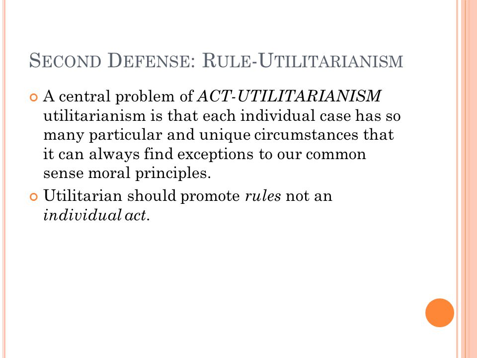 Second Defense: Rule-Utilitarianism