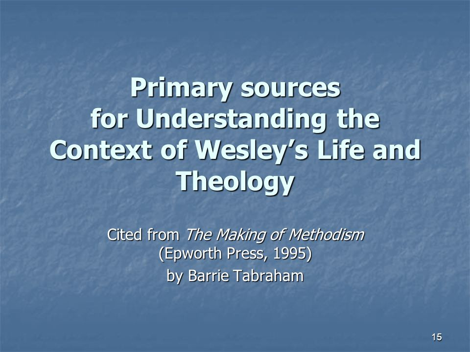 Cited from The Making of Methodism (Epworth Press, 1995)