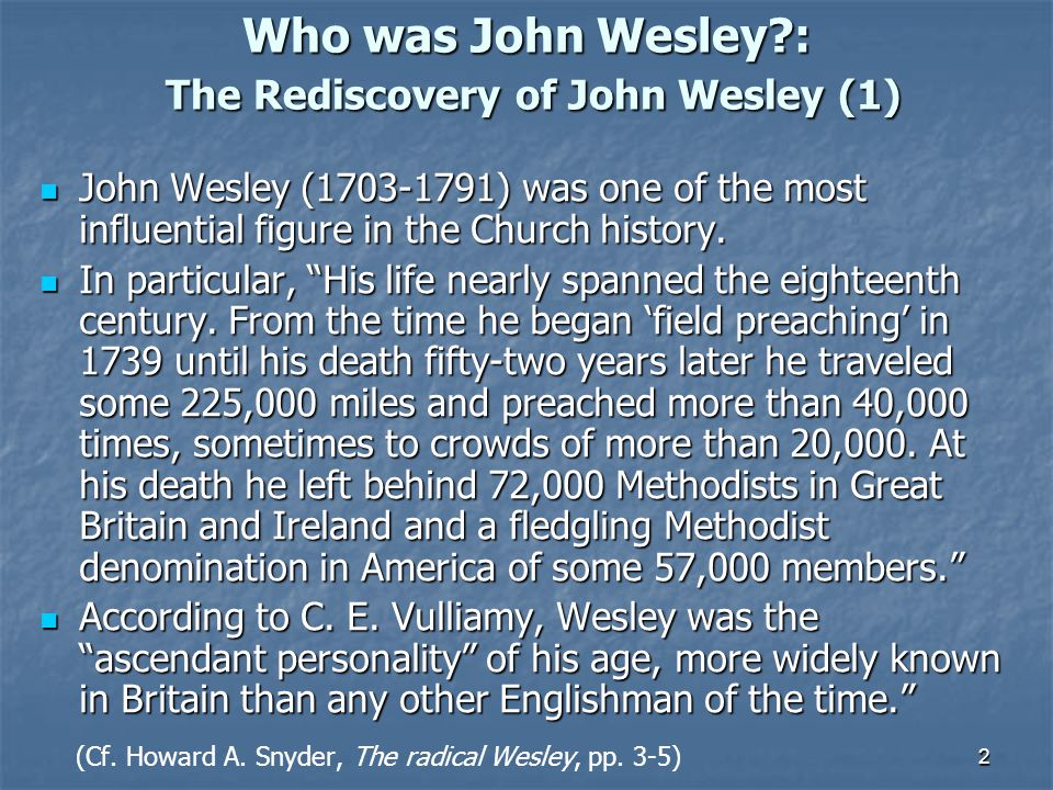 Who was John Wesley : The Rediscovery of John Wesley (1)