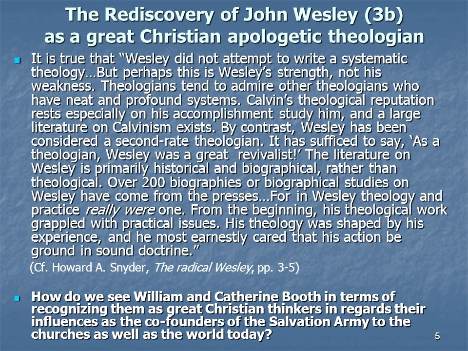 The Rediscovery of John Wesley (3b) as a great Christian apologetic theologian