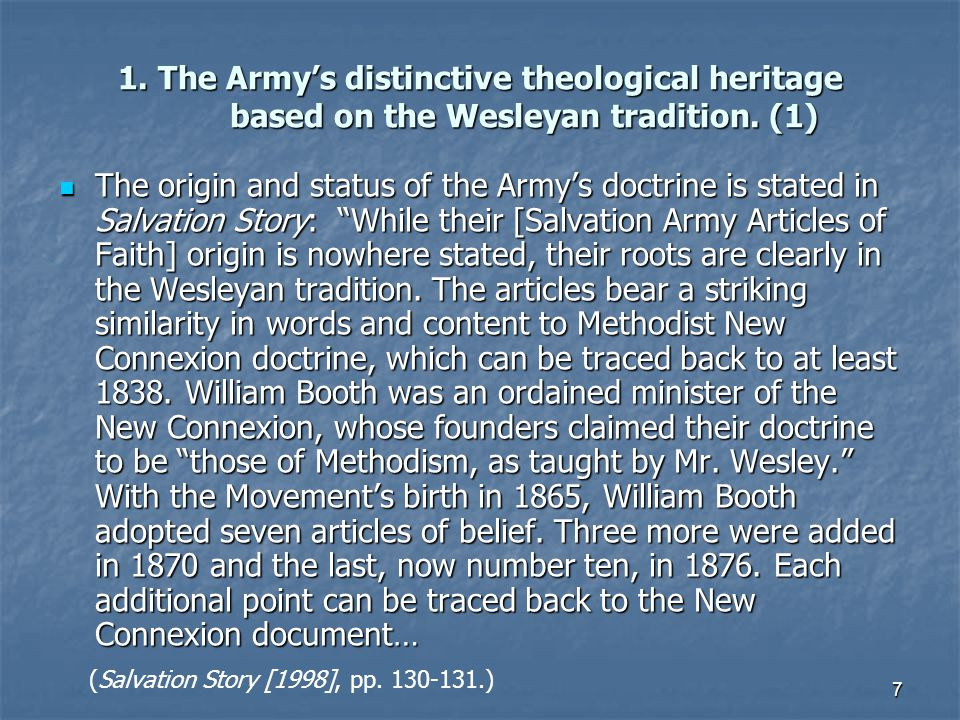 1. The Army's distinctive theological heritage based on the Wesleyan tradition. (1)