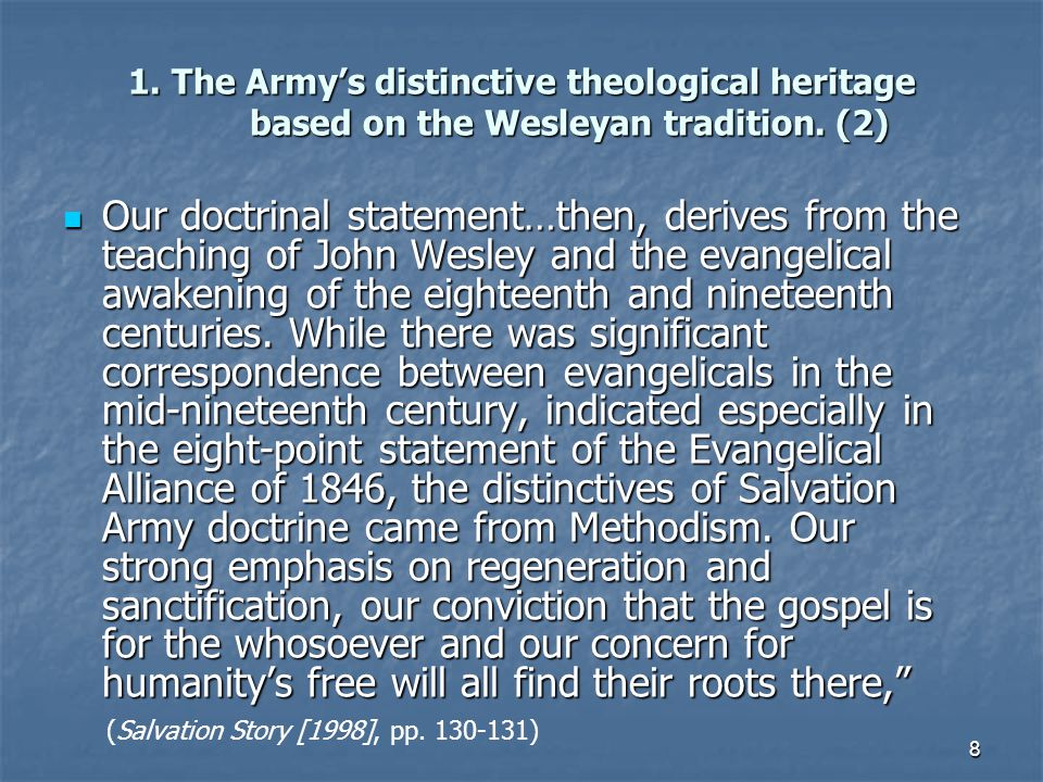 1. The Army's distinctive theological heritage based on the Wesleyan tradition. (2)