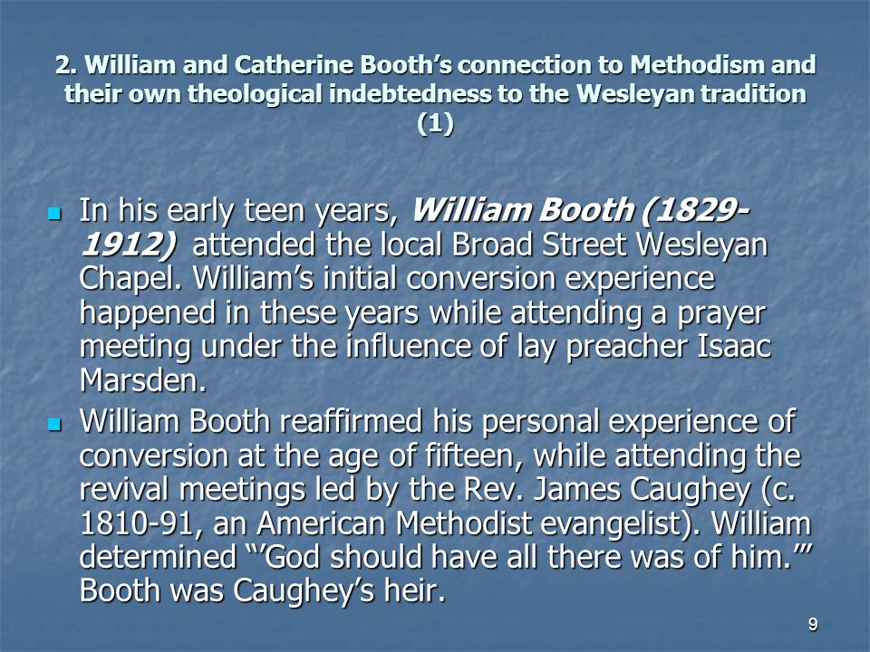2. William and Catherine Booth's connection to Methodism and their own theological indebtedness to the Wesleyan tradition (1)