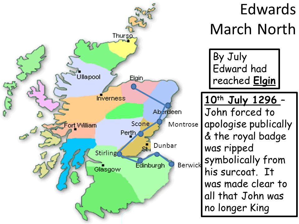 Edwards March North By July Edward had reached Elgin