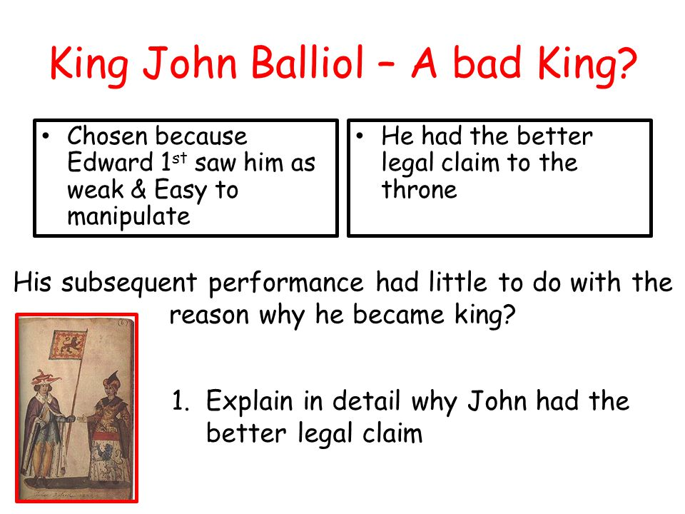 King John Balliol – A bad King