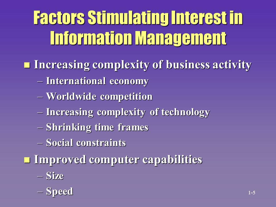 Factors Stimulating Interest in Information Management