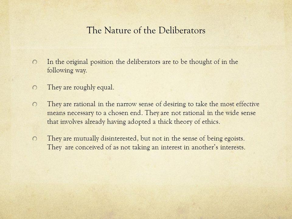 The Nature of the Deliberators