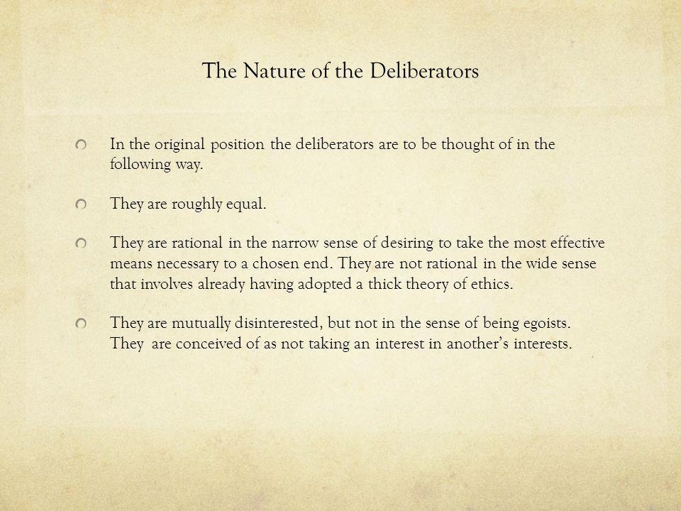 The Nature of the Deliberators