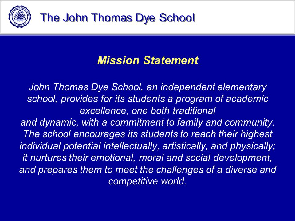 The John Thomas Dye School