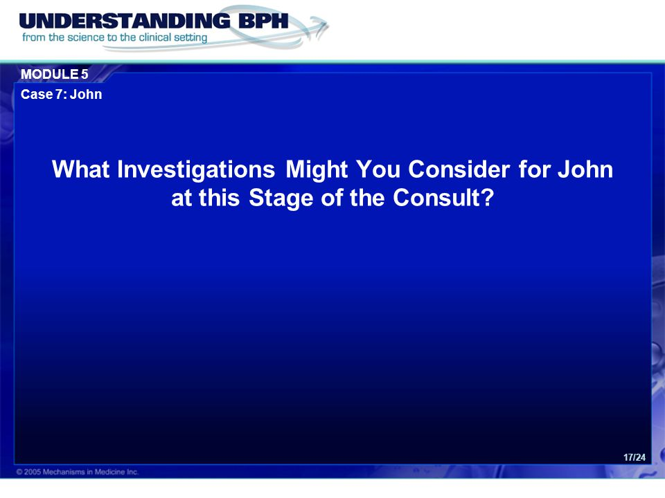 What Investigations Might You Consider for John at this Stage of the Consult