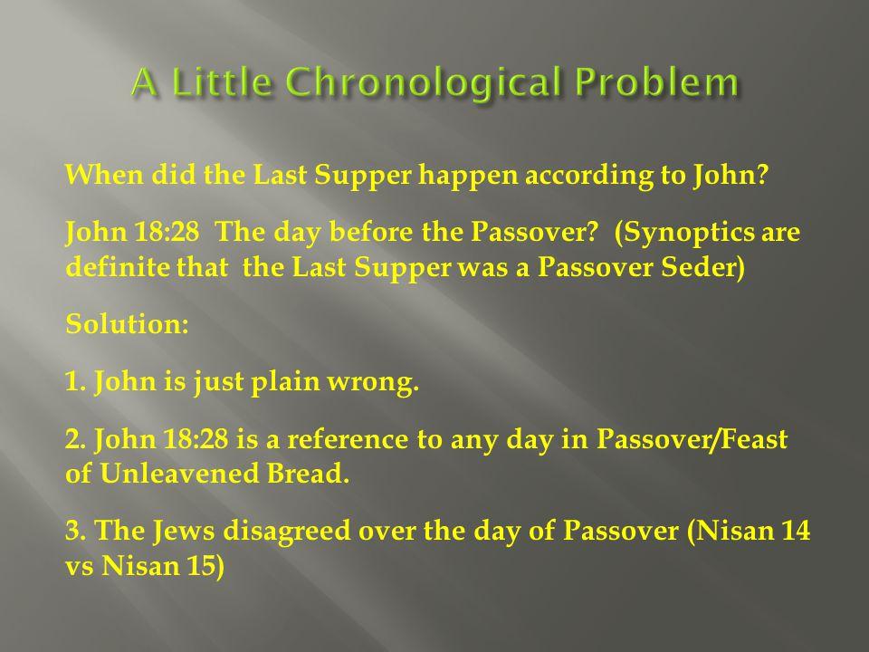 A Little Chronological Problem