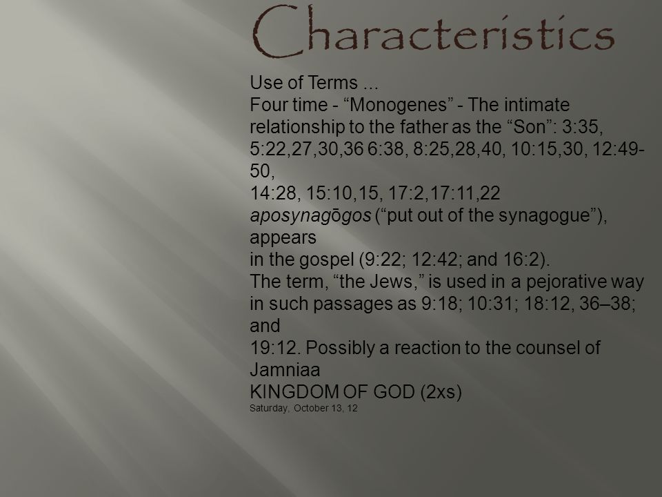 Characteristics Use of Terms ...