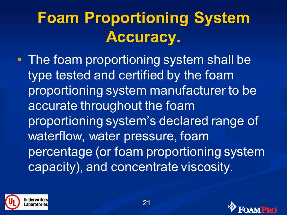 Foam Proportioning System Accuracy.