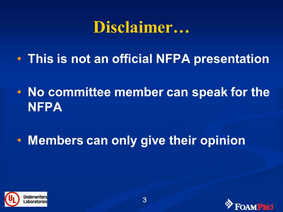 Disclaimer… This is not an official NFPA presentation