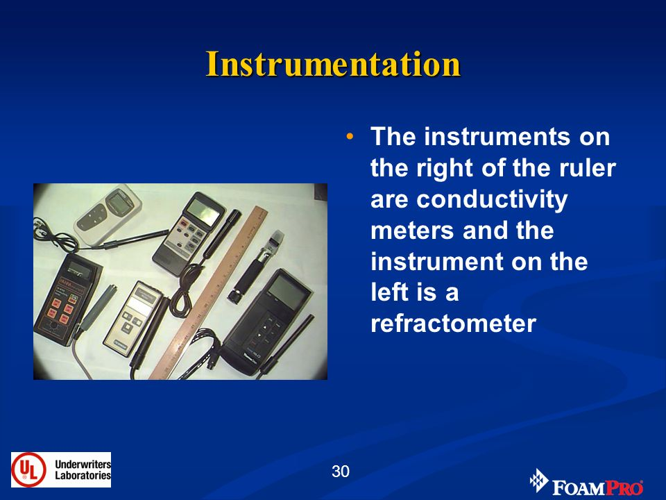 Instrumentation The instruments on the right of the ruler are conductivity meters and the instrument on the left is a refractometer.