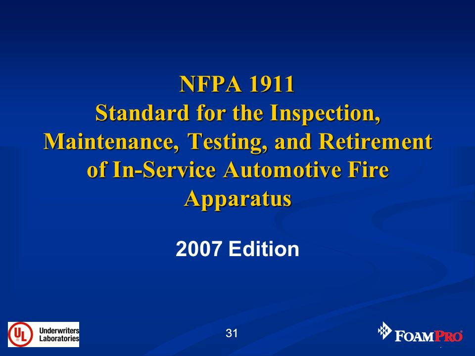 NFPA 1911 Standard for the Inspection, Maintenance, Testing, and Retirement of In-Service Automotive Fire Apparatus