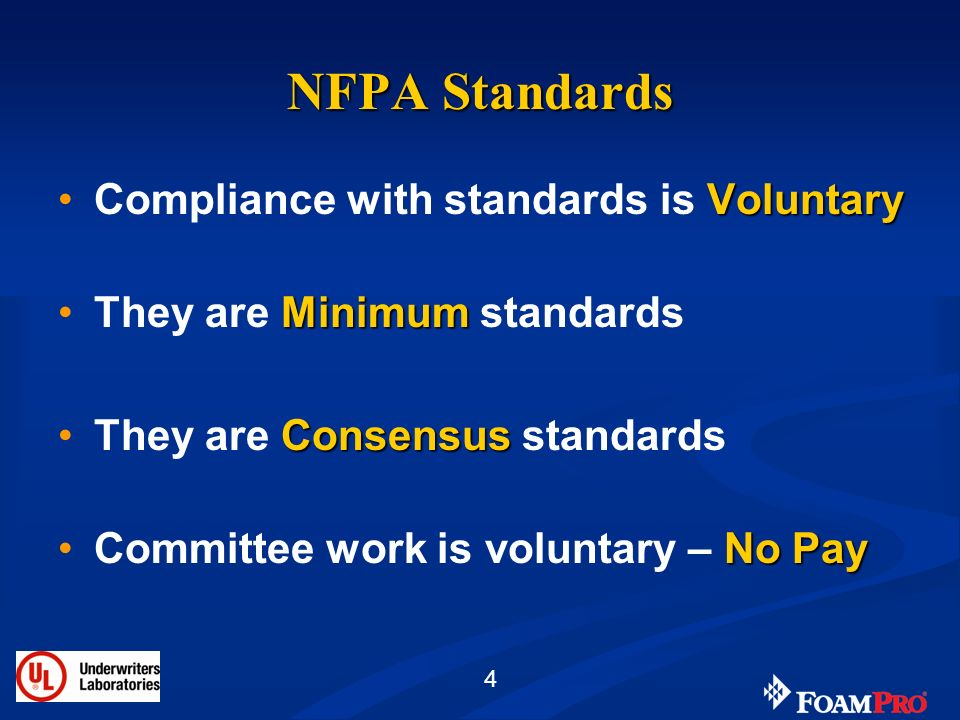 NFPA Standards Compliance with standards is Voluntary