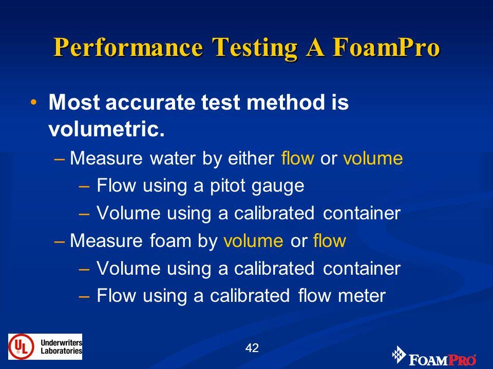 Performance Testing A FoamPro