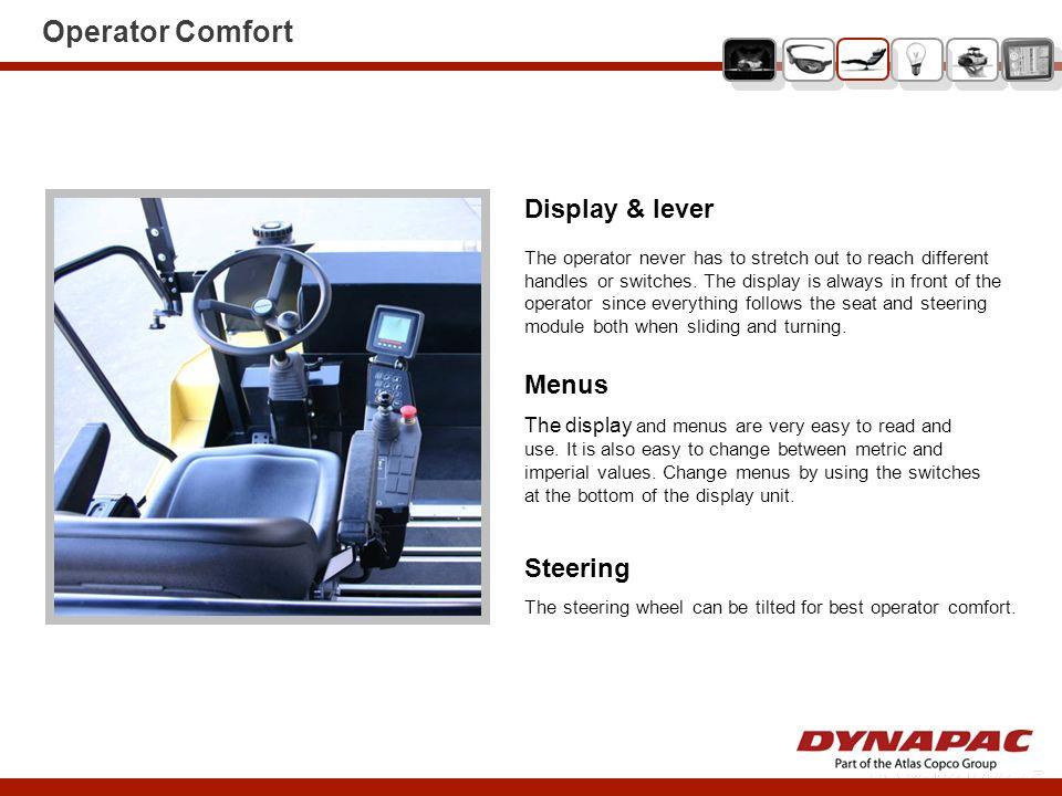 Operator Comfort Display & lever Menus Steering