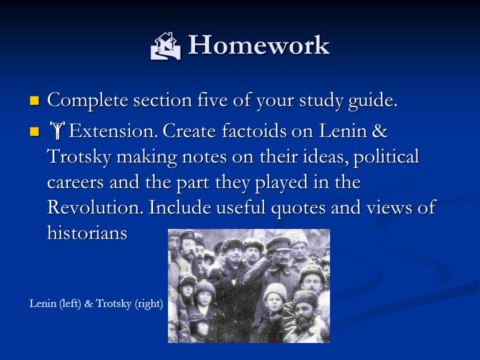  Homework Complete section five of your study guide.