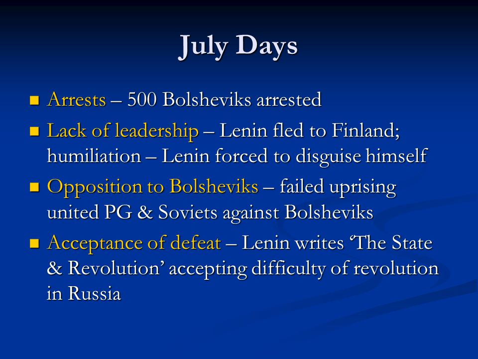 July Days Arrests – 500 Bolsheviks arrested
