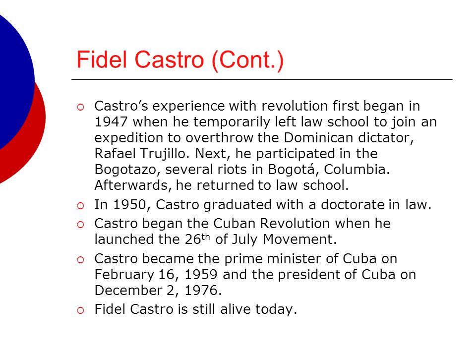 Fidel Castro (Cont.)
