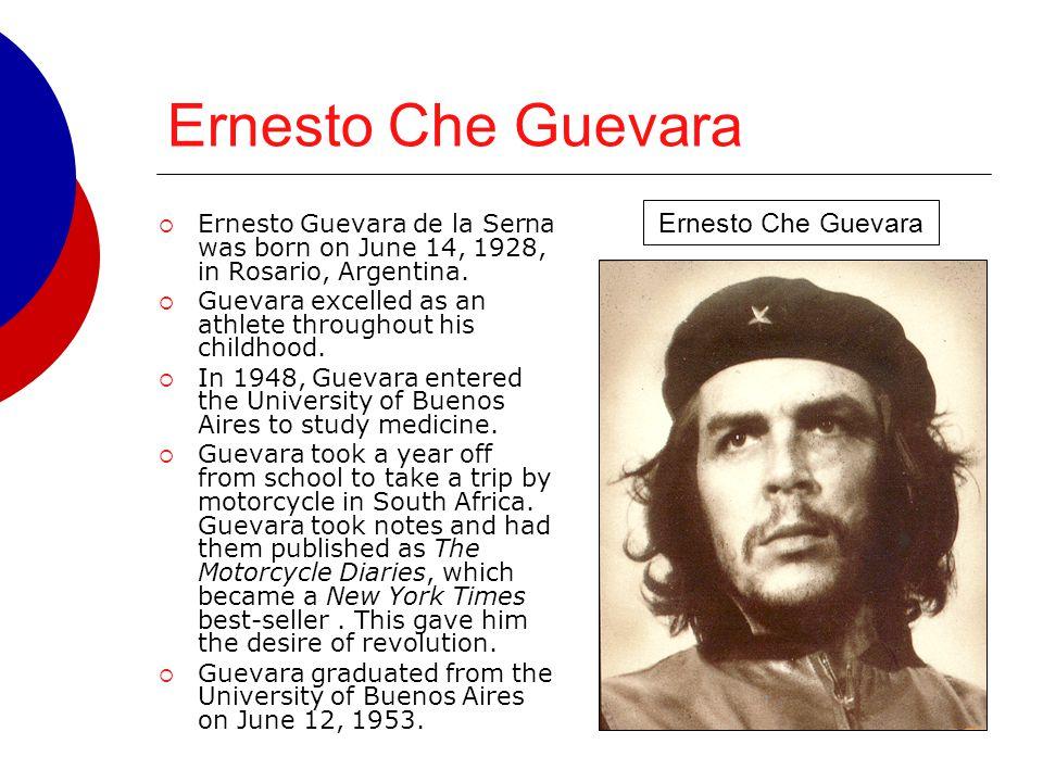 Ernesto Che Guevara Ernesto Che Guevara