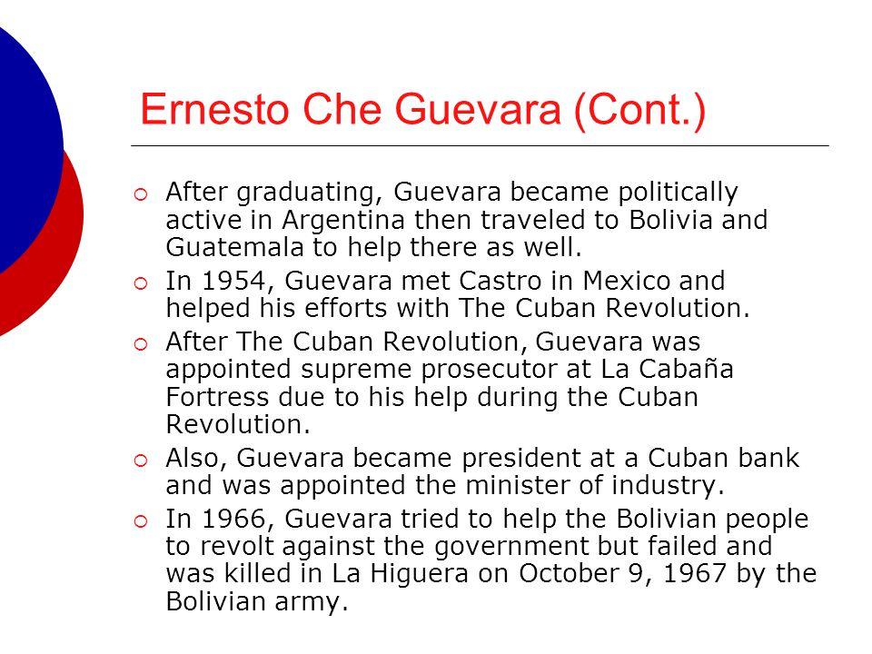 Ernesto Che Guevara (Cont.)