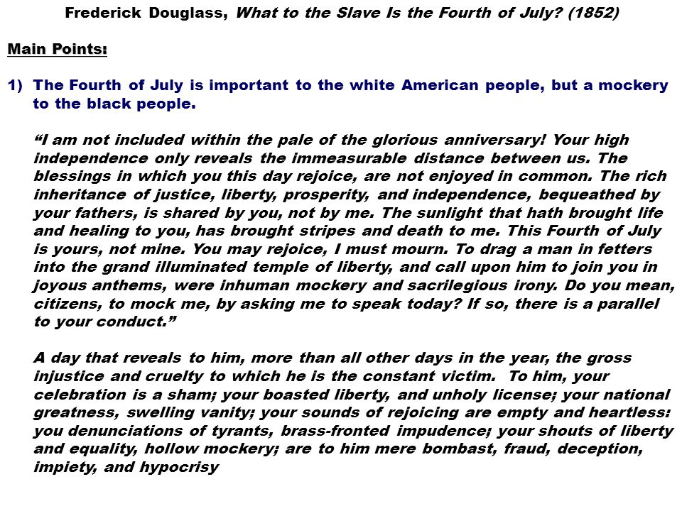 Frederick Douglass, What to the Slave Is the Fourth of July (1852)