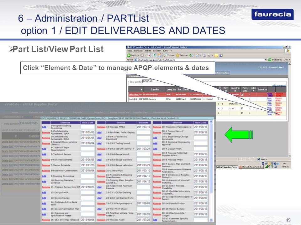 6 – Administration / PARTList option 1 / EDIT DELIVERABLES AND DATES